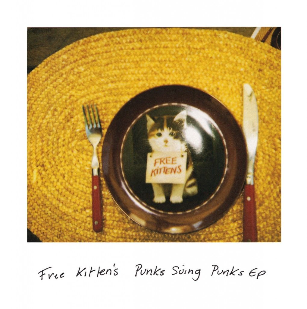 Free Kitten - Punks Suing Punks EP